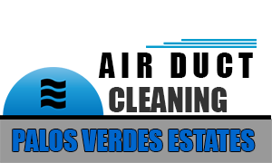 Air Duct Cleaning Palos Verdes Estates, California