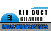 Air Duct Cleaning Palos Verdes Estates